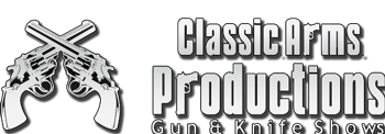 Classic Arms Production Gun & Knife Show