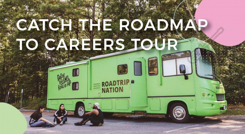 Roadtrip Nation: Roadmap to Careers Tour