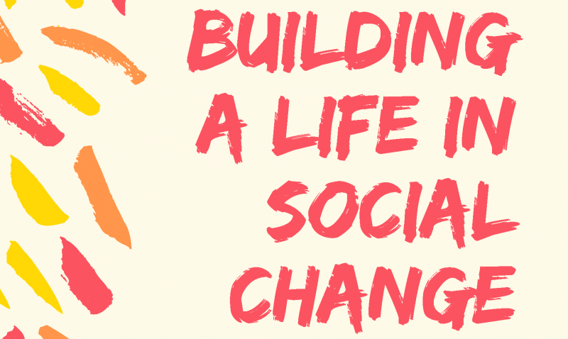 Building a Life in Social Change