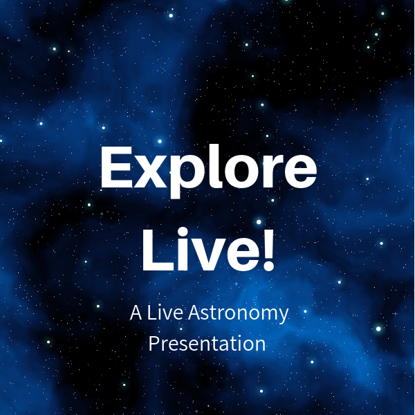 Explore Live! Discover the Beautiful Night Sky