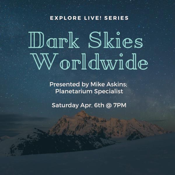 Explore Live! Dark Skies Worldwide