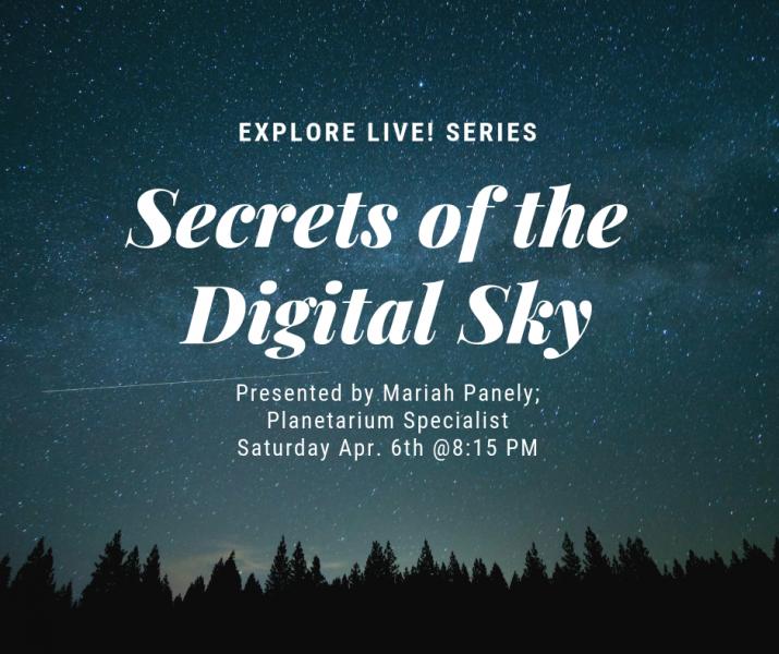 Explore Live! Secrets of the Digital Sky