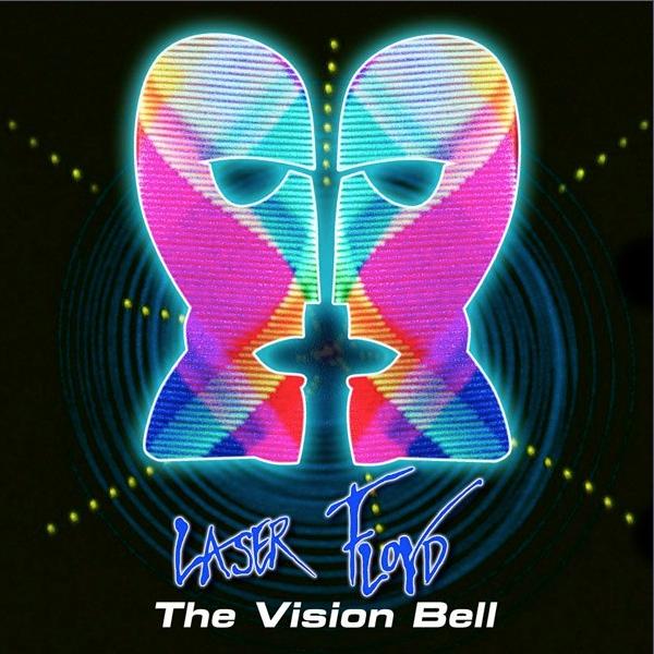 Laser Pink Floyd: The Vision Bell