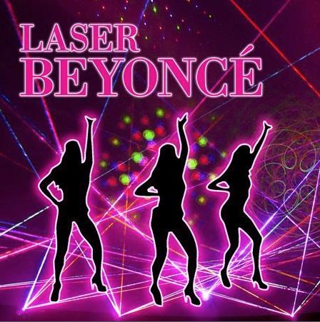 Laser Beyonce