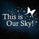 This is Our Sky!