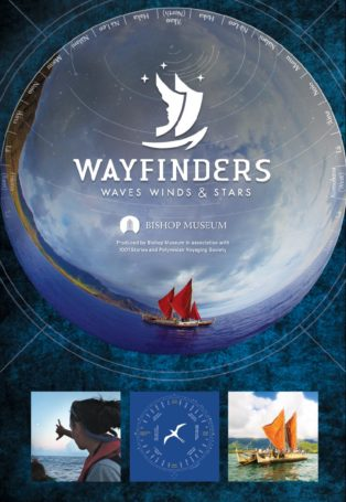 Wayfinders: Waves, Winds, and Stars *New Show*