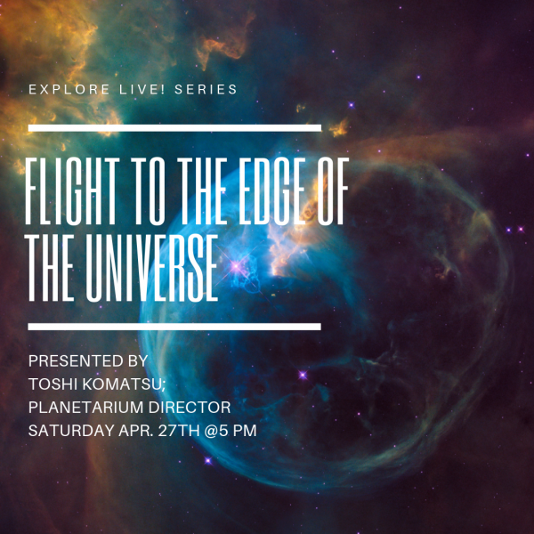 Explore Live! Flight to the Edge of the Universe