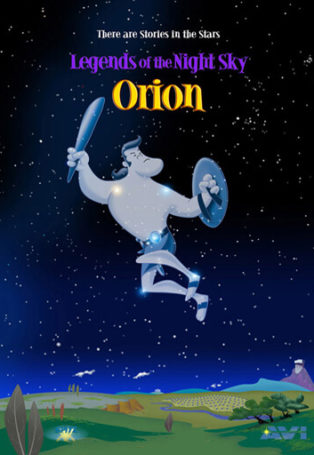 Legends of the Night Sky: Orion